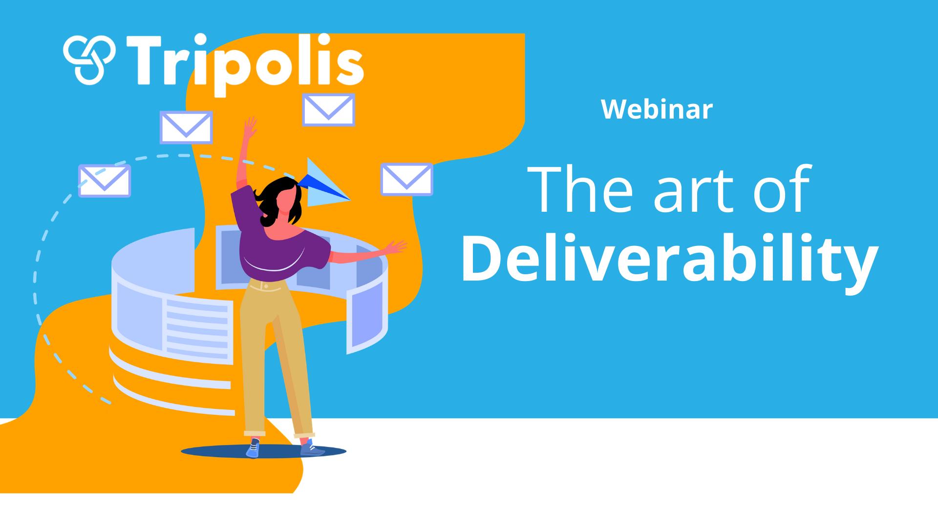 Webinar the art of deliverability