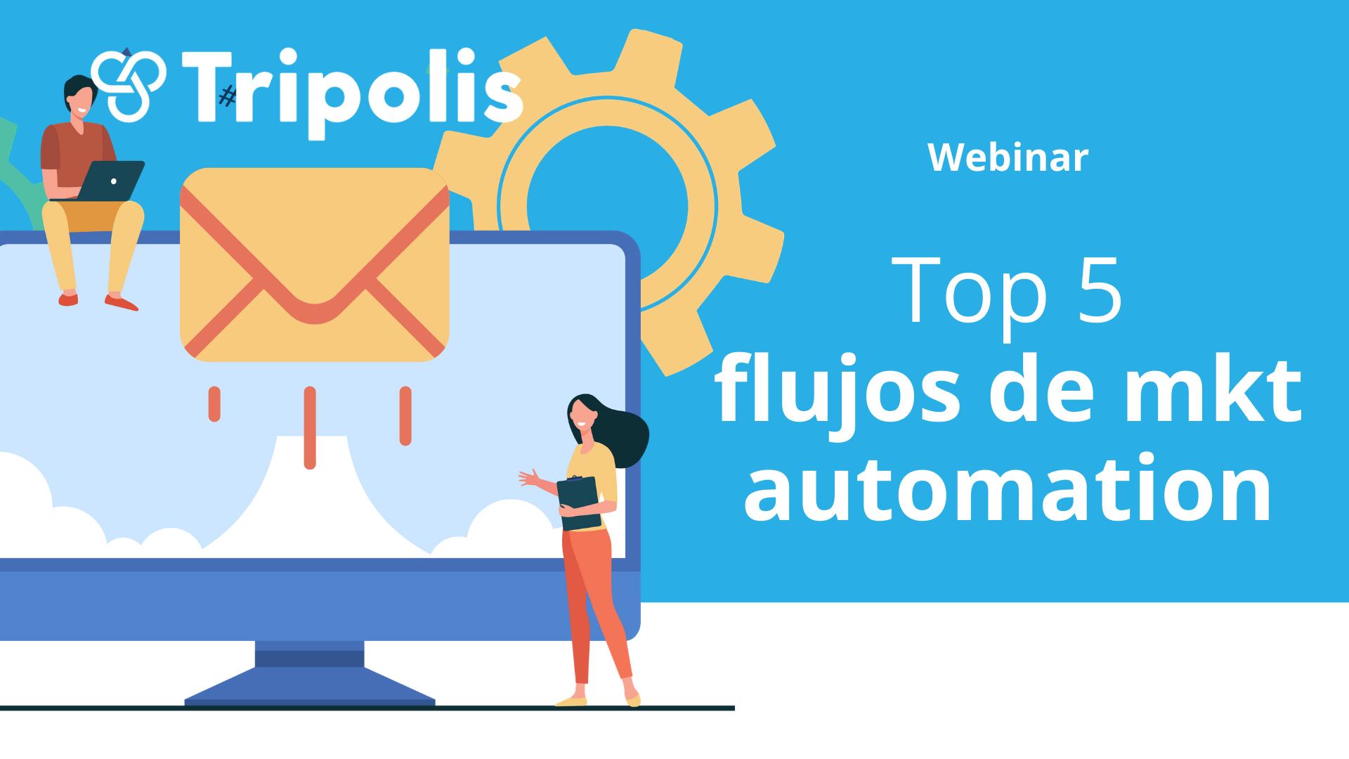 Webinar top 5 flujos de marketing automation
