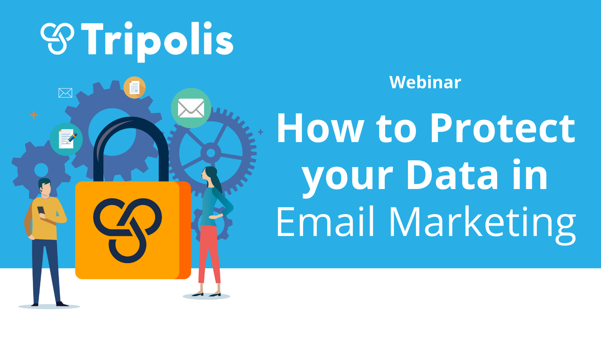 Webinar: How to protect your data in email marketing